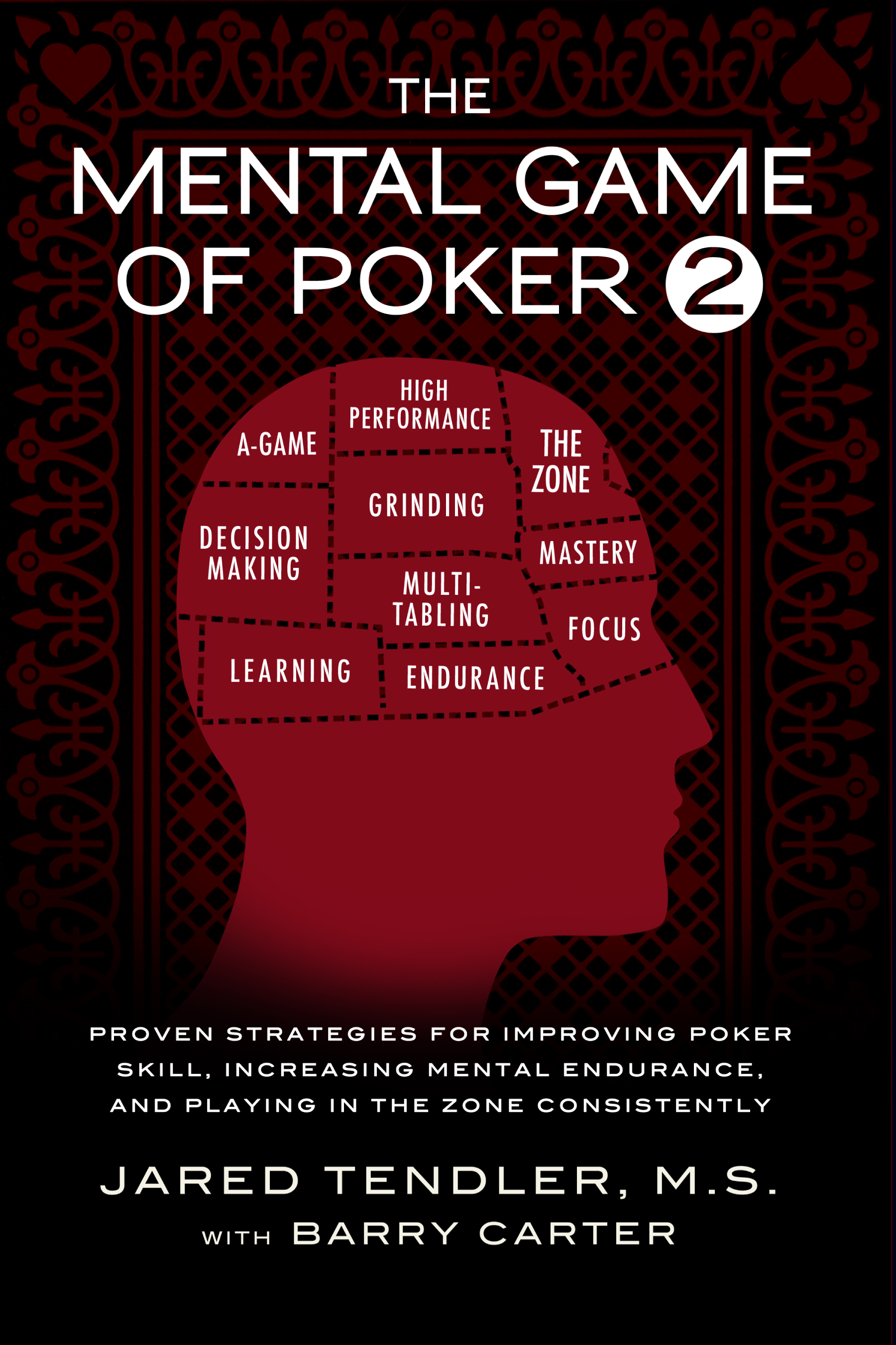 The mental game of poker 2 Jared Tendler