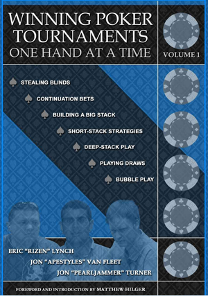 winning-poker-tournaments-one-hand-at-a-time-volume-1